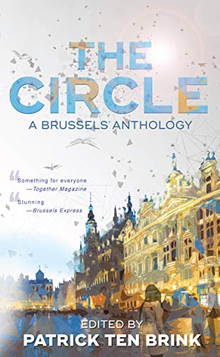 The Circle: A Brussels Anthology