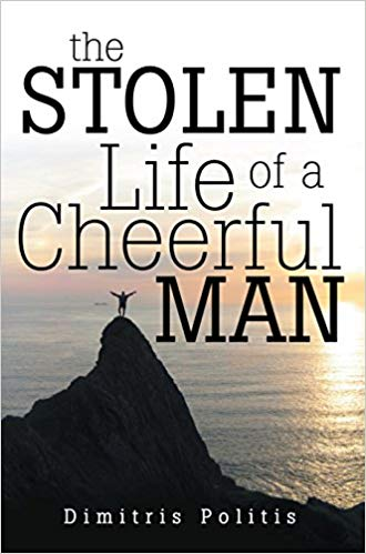 The Stolen Life of a Cheerful Man